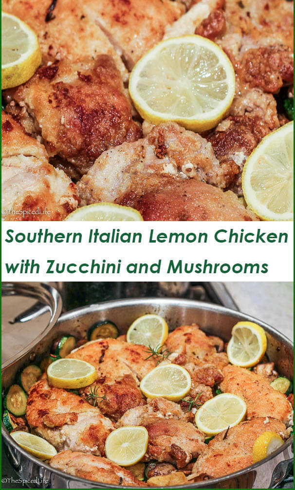 Gorgeous ONE POT Italian Lemon Chicken with Zucchini and Mushrooms inspired by the Amalfi Coast!