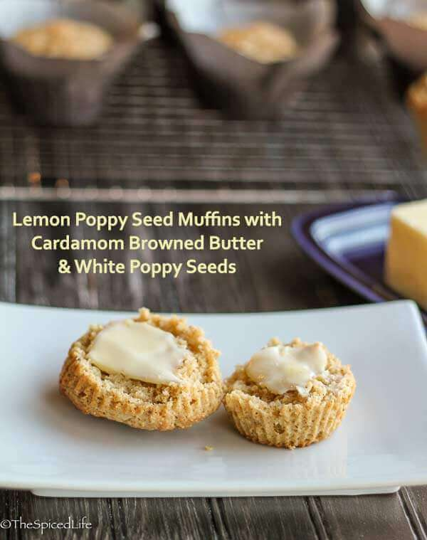 Lemon Poppy Seed Muffins with Cardamom Browned Butter and White Poppy Seeds