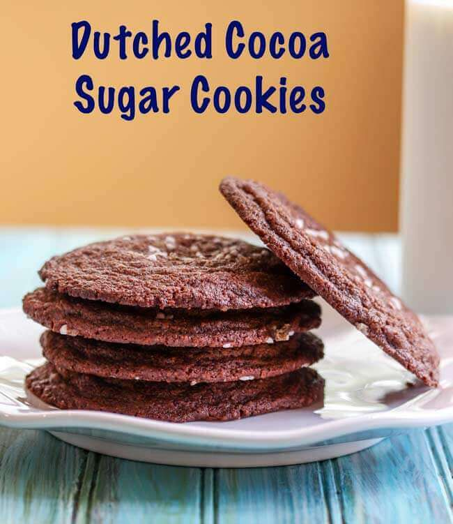 Chocolate Sugar Cookies made with Dutched Cocoa