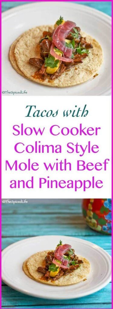 Colima Style Mole with Beef and Pineapple for the Slow Cooker