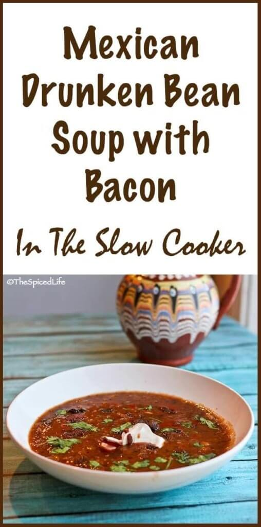 Mexican Drunken Bean Soup with Bacon in the Slow Cooker