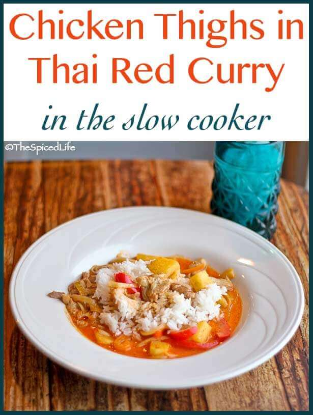 Chicken Thighs in Thai Red Curry--super easy in the slow cooker!