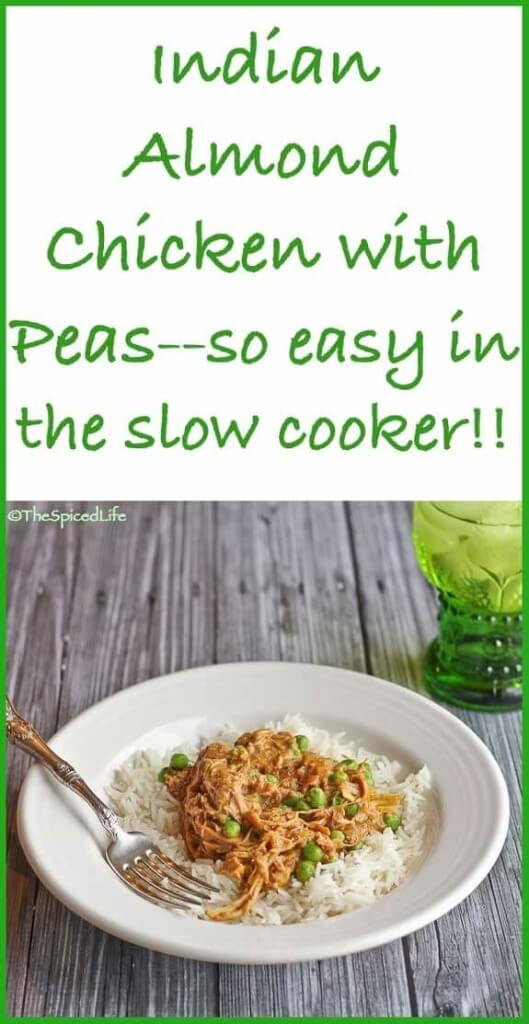 Indian Almond Chicken with Peas is a simple and delicious meal made all the easier in a slow cooker! Your family will love this dinner!