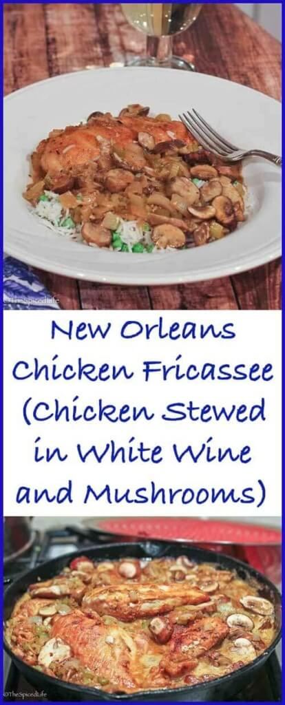 A New Orleans style Chicken Fricassee with White Wine and Mushrooms