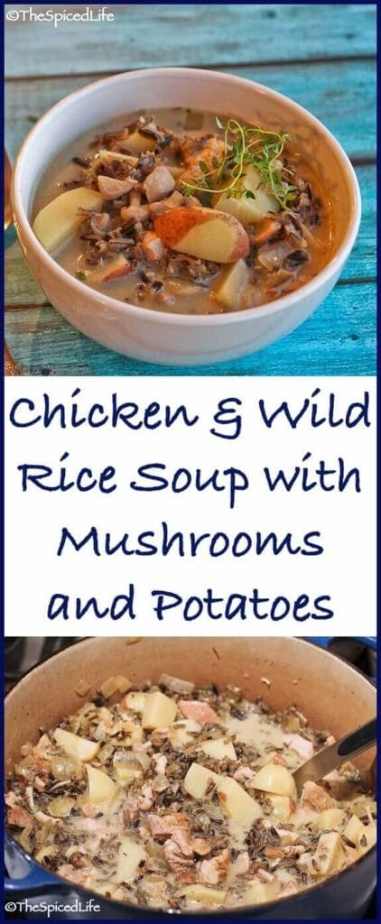 Warming and hearty Chicken & Wild Rice Soup with Potatoes and Mushrooms is the perfect meal on a chilly (or frigid!) fall day.