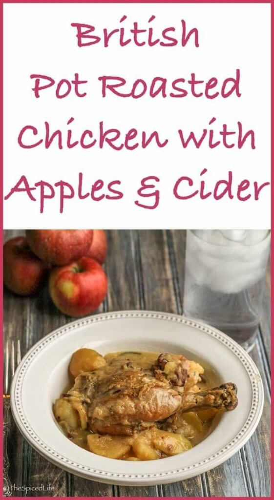 Chicken Pot Roast with Apples and Cider: a comfort food winter dinner straight from England and northern France.