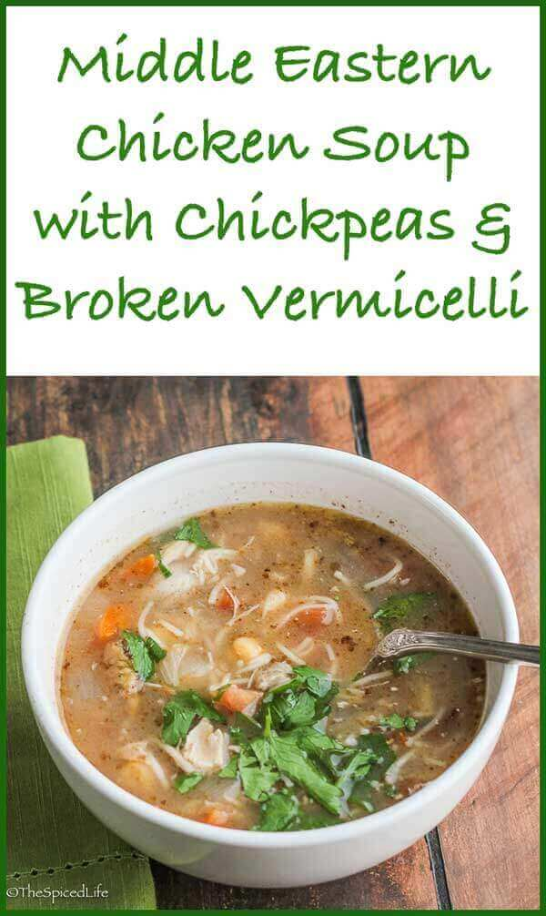 Middle Eastern Chicken Soup with Chickpeas and Broken Vermicelli
