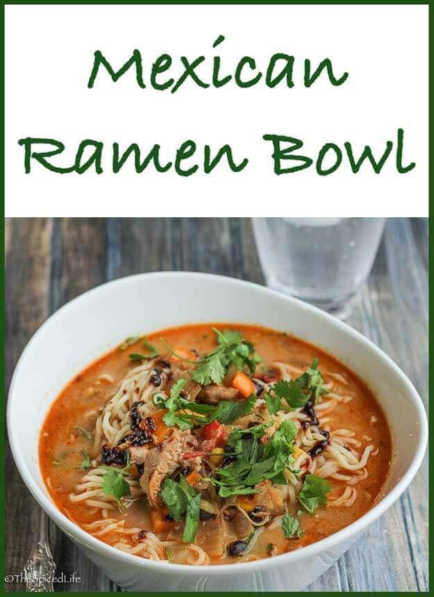 Mexican Ramen Bowl
