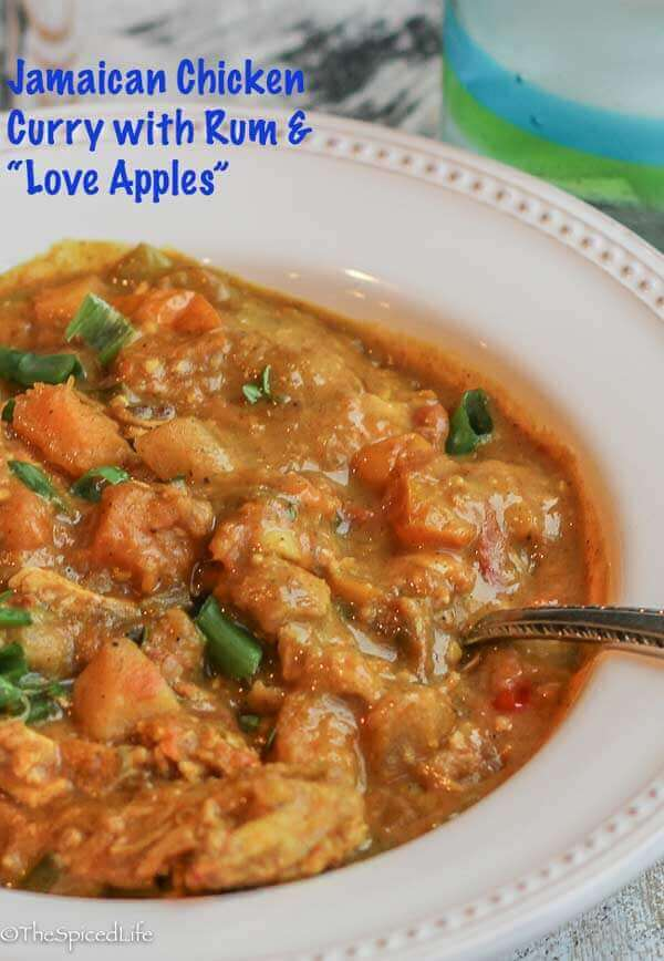 """Jamaican Chicken Curry with Rum and """"Love Apples"""" (tomatoes--caramelized in brown sugar!)"""