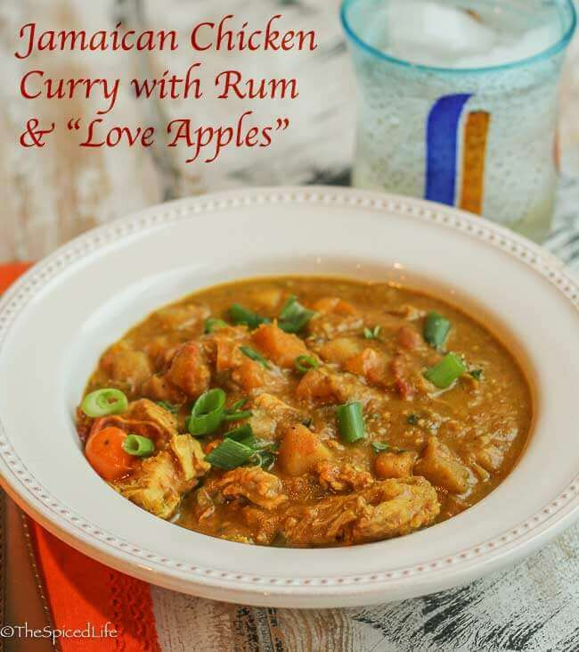 "Jamaican Chicken Curry with Rum and ""Love Apples"" (tomatoes--caramelized in brown sugar!)"