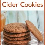 Spiked Apple Cider Cookies