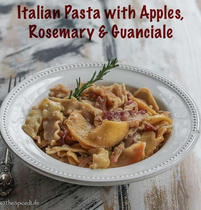 Italian Pasta with Apples, Rosemary and Guanciale