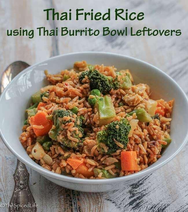 Thai Fried Rice using leftovers from Thai Burrito Bowl
