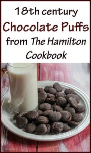 18th century Chocolate Puffs from The Hamilton Cookbook