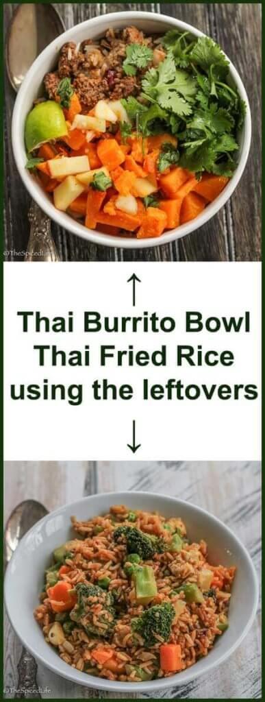 Thai Burrito Bowl and Thai Fried Rice using leftovers from burrito bowl