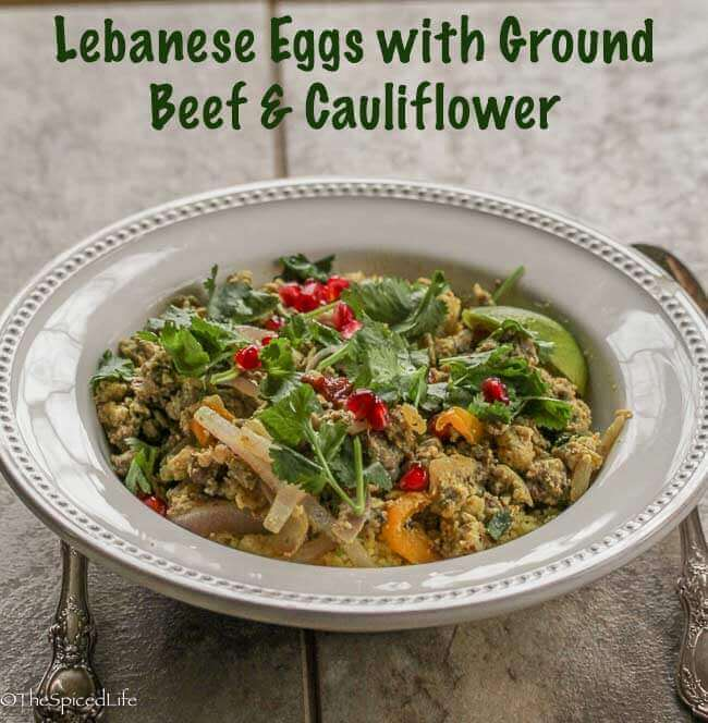 Lebanese Eggs with Ground Beef and Cauliflower