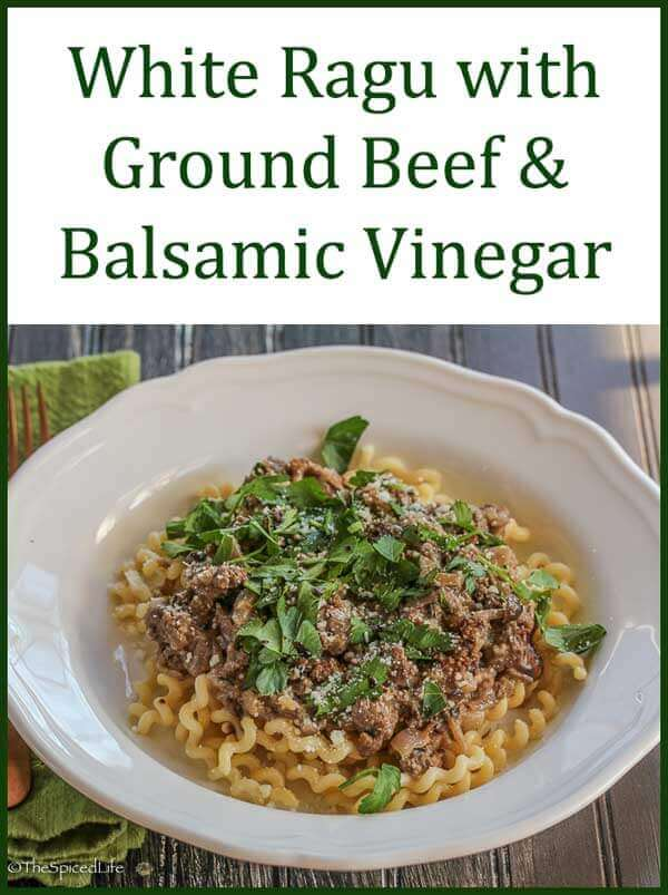 White Ragu with Ground Beef & Balsamic Vinegar on Fusilli Pasta