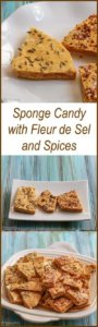 Sponge Candy with Fleur de Sel and SPices (also known as Seafoam Candy and Honeycomb Candy)