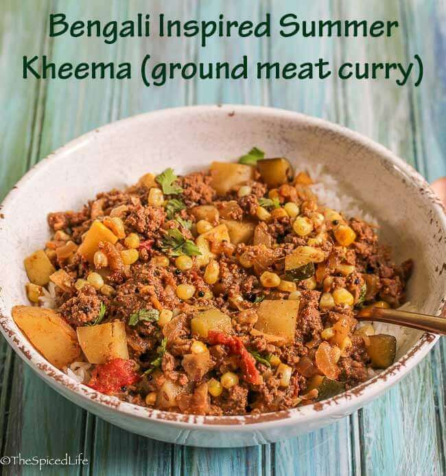 Bengali Inspired Summer Kheema (ground meat curry)