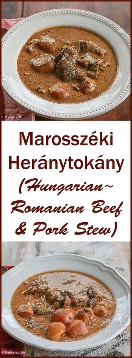 Marosszéki Heránytokány (Hungarian~Romanian Beef & Pork Stew)