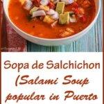 Sopa de Salchichon (Salami Soup popular in Puerto Rico and the Dominican Republic