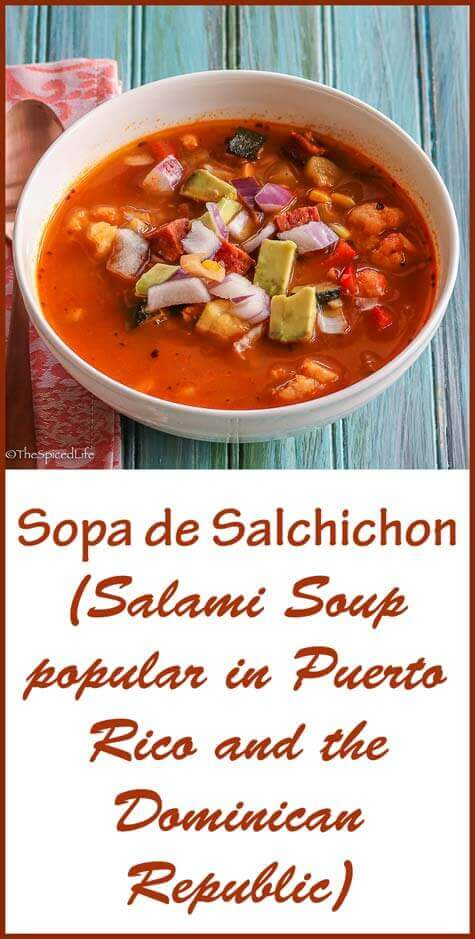 Sopa de Salchichon (Salami Soup popular in Puerto Rico and the Dominican Republic