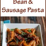 Filipino Black Bean and Sausage Pasta