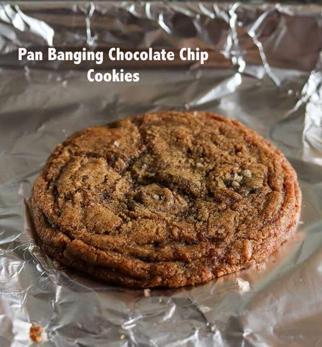 Pan Banging Chocolate Chip Cookies